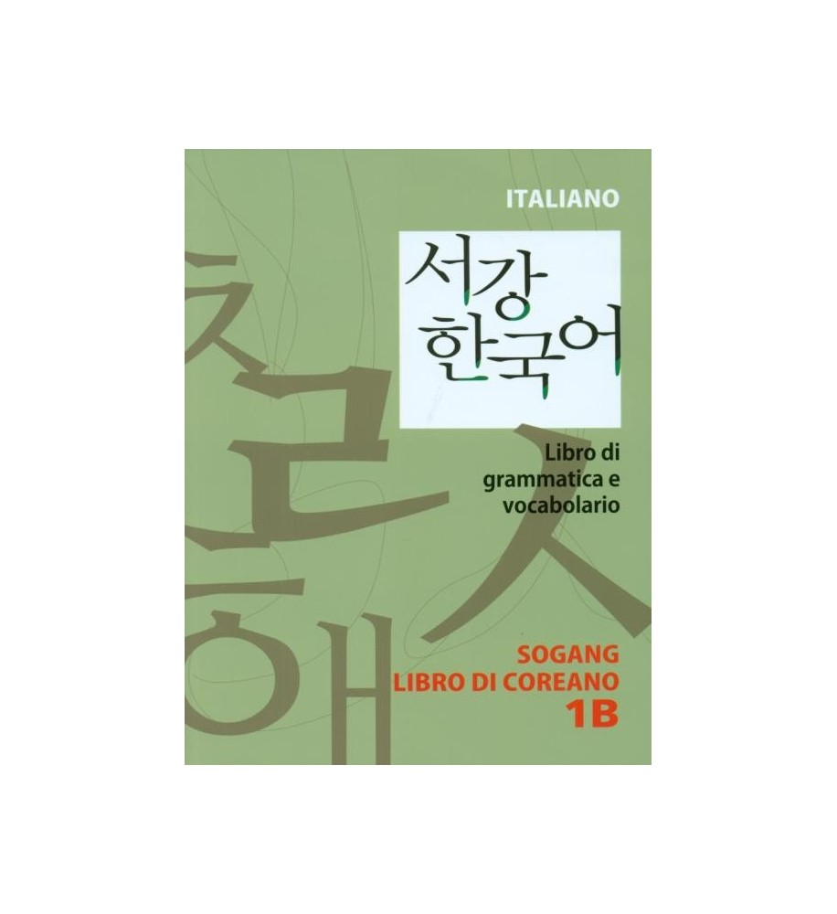 New Sogang Korean 1B Grammar and Vocabulary Supplementary Book (libro coreano italiano)