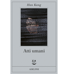 Atti umani di Han Kang